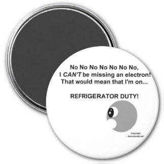 Refrigerator Duty! Refrigerator Magnet