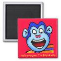 Refrigerator Magnet--Billy Gorilly magnet