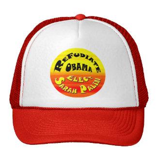 Refudiate Obama! Hat