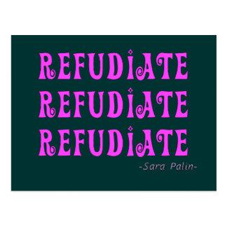 """Refudiate"" Sara Palin's Made Up Word Gifts Postcard"