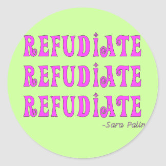 """Refudiate"" Sara Palin's Made Up Word Gifts Sticker"
