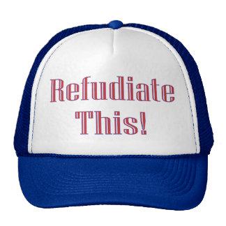 Refudiate This! Trucker Hat