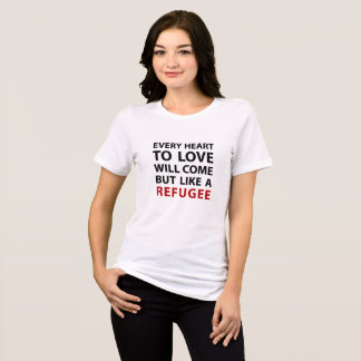 Refugee - Anthem by Leonard Cohen T-Shirt