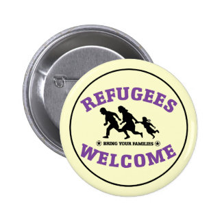 Refugees Welcome Bring Your Families 2 Inch Round Button