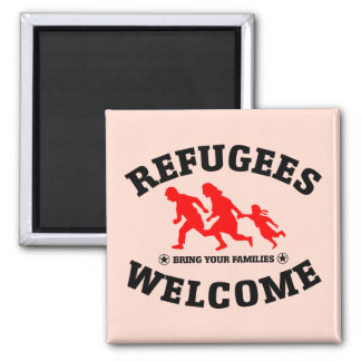 Refugees Welcome Bring Your Families 2 Inch Square Magnet