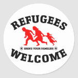 Refugees Welcome Bring Your Families Classic Round Sticker