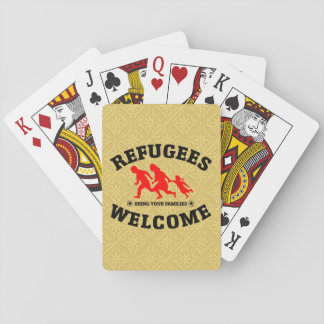 Refugees Welcome Bring Your Families Playing Cards