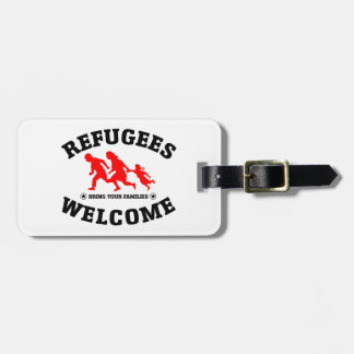 Refugees Welcome Bring Your Family Luggage Tag
