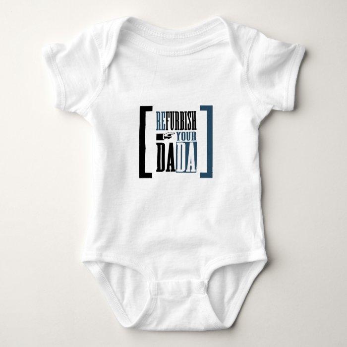 Refurbish Your Dada Baby Bodysuit