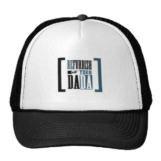 Refurbish Your Dada Hat