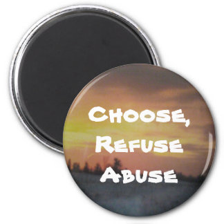 Refuse abuse 2 inch round magnet