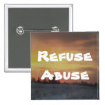 Refuse Abuse Buttons