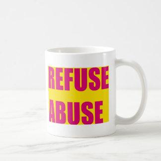 Refuse abuse coffee mug