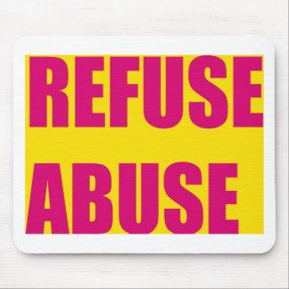 Refuse abuse mousepads