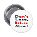refuse abuse pinback button