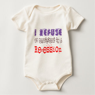 Refuse Recession Baby Bodysuit