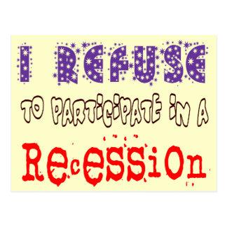Refuse Recession Postcard