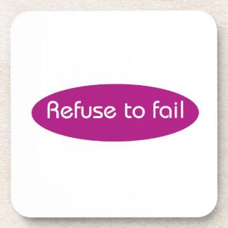 Refuse to Fail Beverage Coaster