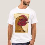 Regal Chicken Mama T-Shirt
