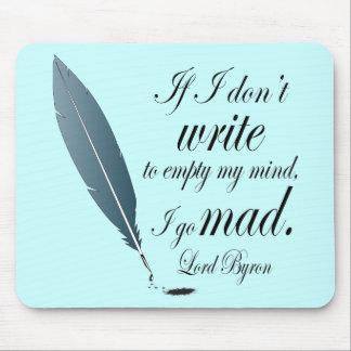 Regalo de la lectura de señor Byron Writing Quote Alfombrilla De Ratón