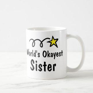 Regalo de la taza de café de la hermana de Okayest