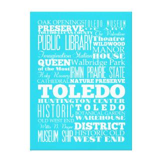 Regalo de Toledo único, Ohio Lona Estirada Galerías