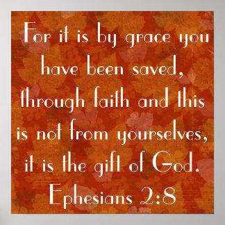 Regalo del 2:8 de Ephesians del verso de la biblia Póster