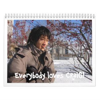 Regalo del cumpleaños de Craig--último uno Calendario De Pared