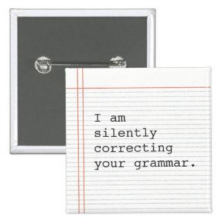 Regalo del profesor, chiste divertido de la gramát pin cuadrada 5 cm