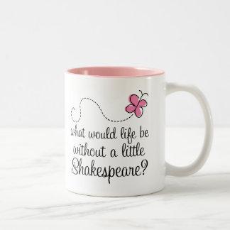 Regalo divertido de la cita de Shakespeare Taza De Dos Tonos