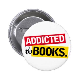 Regalo divertido de la lectura del adicto al libro pin redondo de 2 pulgadas