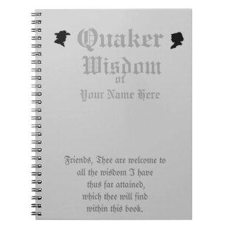 Regalo divertido de la sabiduría del Quaker Libros De Apuntes