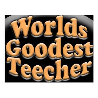 Regalo divertido del profesor de Goodest Teecher d Tarjetas Postales