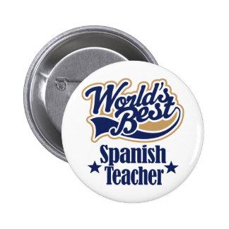 Regalo español del profesor para (mundos mejores) pins