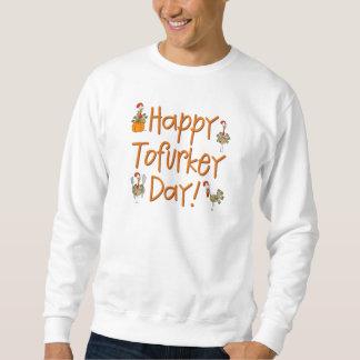 Regalo feliz del día de Tofurkey Sudadera