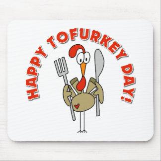 Regalo feliz del día de Tofurkey Alfombrilla De Ratones