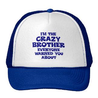 Regalo loco de Brother Gorra