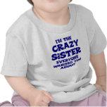 Regalo loco de la hermana camiseta