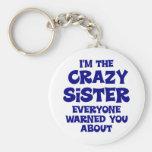 Regalo loco de la hermana llaveros personalizados