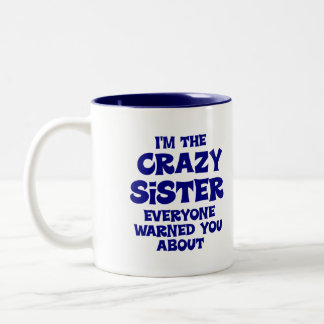 Regalo loco de la hermana taza