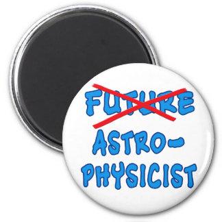 Regalo no más futuro del graduado del astrofísico imán redondo 5 cm