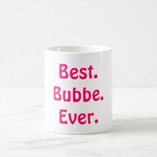 Regalo perfecto de la mejor taza de Bubbe para la