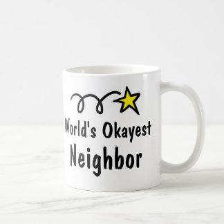 Regalo vecino de la taza de café de Okayest del