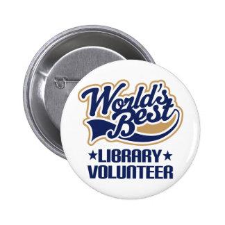 Regalo voluntario de la biblioteca pin redondo de 2 pulgadas