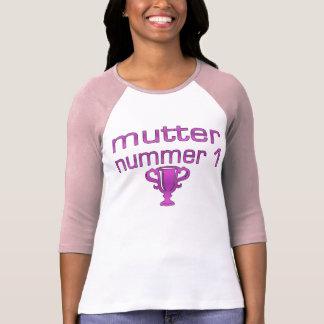 Regalos alemanes para las mamáes: Murmure Nummer 1 Playera