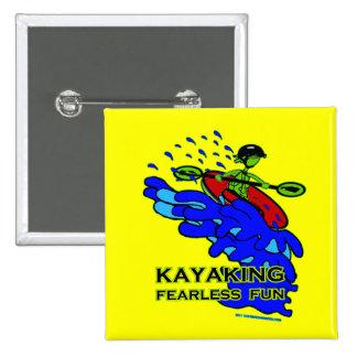 Regalos audazes Kayaking de la diversión Pins