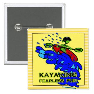 Regalos audazes Kayaking de la diversión Pin