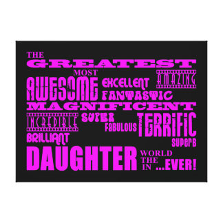 Regalos de la diversión para las hijas La hija má Lona Envuelta Para Galerias