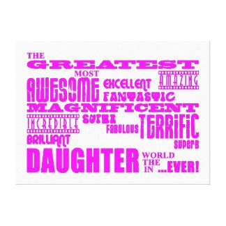 Regalos de la diversión para las hijas La hija má Impresión En Lona Estirada