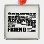 Regalos de la diversión para los amigos: El amigo  Ornatos